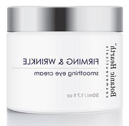 Eye Cream by Botanic Hearth - Firming, Wrinkle Cream & Anti